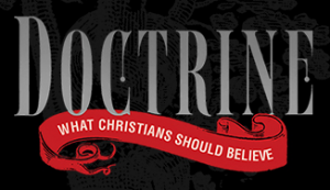 How Important is our doctrine?